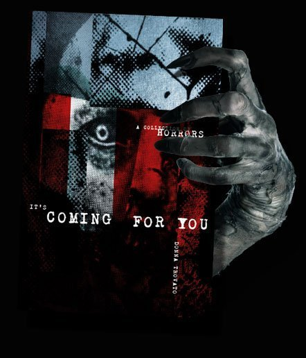 It's Coming For You - A Collection Of Short Horror Stories
